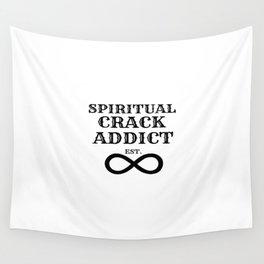 Spiritual Crack Addict Wall Tapestry