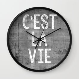 Cest La Vie French Quote That's Life Grey Grunge Wall Clock