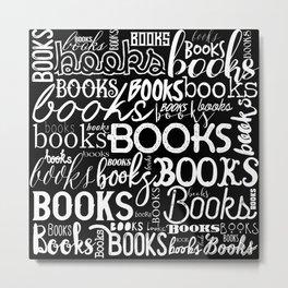 Books Books Books - White on Black Metal Print