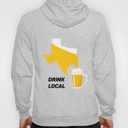 Texas Beer Drinking Team Drink Local Hoody
