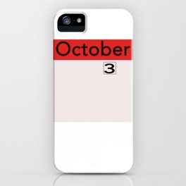 October 3rd on the Calendar iPhone Case