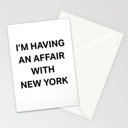 I'm having an affair with New York Stationery Cards