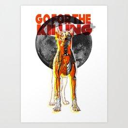 Go For The Killing Art Print