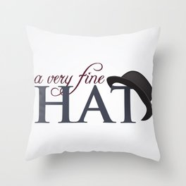 A very fine hat Throw Pillow