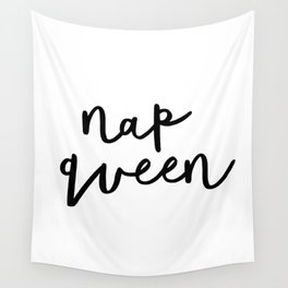 Nap Queen black and white typography poster gift for her girlfriend home wall decor bedroom Wall Tapestry