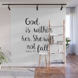 God is within her, She will not fall. Psalm Wall Mural
