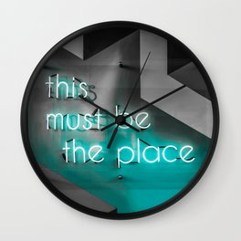 This must be the place / neon Wall Clock