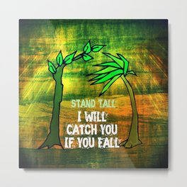 I Will Catch You If You Fall Metal Print