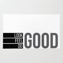Look good. Feel good. Do good. Rug