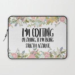 Editing / Crying Laptop Sleeve