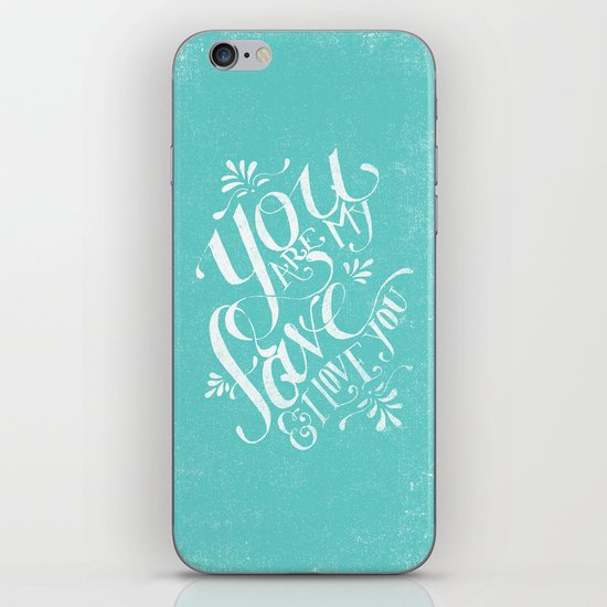 YOU ARE MY FAVE... iPhone & iPod Skin
