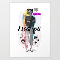 I Lost You Art Print