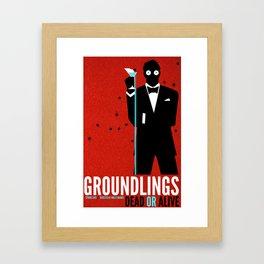 Groundlings: Dead or Alive Commemorative Shirt Framed Art Print