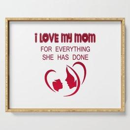 I Love My Mom Serving Tray