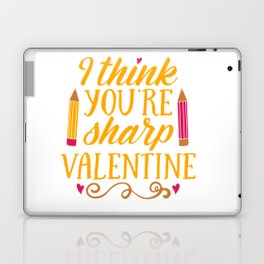 I Think you are sharp Valentine shirt Laptop & iPad Skin
