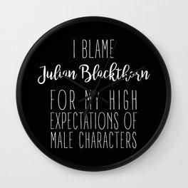 High Expectations - Julian Blackthorn Black Wall Clock