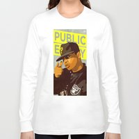 chuck Long Sleeve T-shirts featuring Chuck D by Kim Hoffnagle