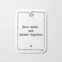 Save water & shower together. Bath Mat