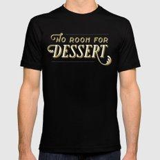No Room For Dessert Mens Fitted Tee MEDIUM Black