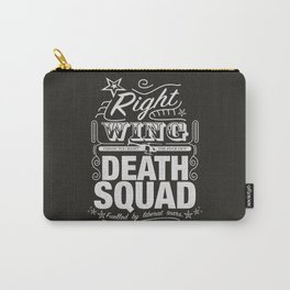 Right Wing Death Squad 6 Carry-All Pouch