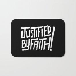 Justified by Faith! Bath Mat