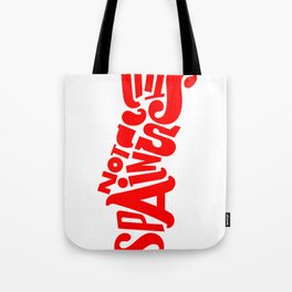 This is not Spain Tote Bag