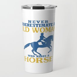 Old Woman Rides Horse Travel Mug