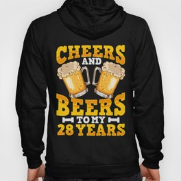 28th Birthday Cheers And Beers Drink Lover Hoody