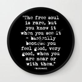 Charles Bukowski Quote Free Soul Black Wall Clock