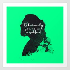 Not a golfer! – The Big Lebowski Silhouette Quote Art Print