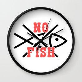 NO FISH Wall Clock