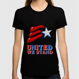 United We Stand - Patriot/Independence Day T-shirt