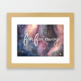 Far Far Away Framed Art Print