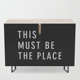 This Must Be The Place Credenza