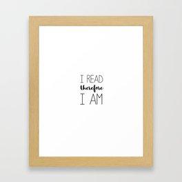 i read therefore i am // white Framed Art Print