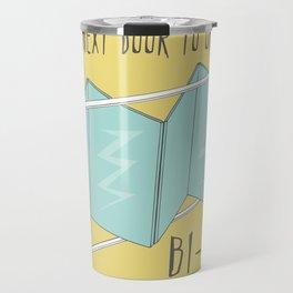 Hope my next door to open is a BI-FOLD Travel Mug