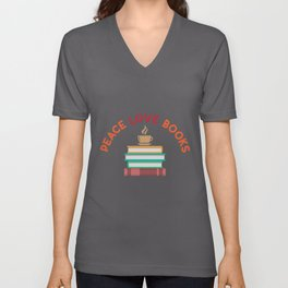 Peace Love Books graphic | Reading Book Lovers Tee Unisex V-Neck