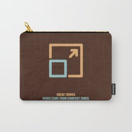Lab No. 4 -Great Things Never Came From Comfort Zones Corporate Start-Up Quotes Poster Carry-All Pouch