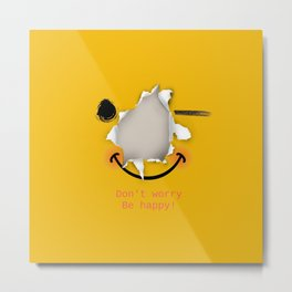 Don't worry be happy - funny emoticon Metal Print