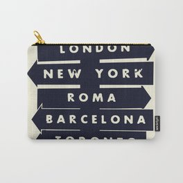 City signpost world destinations Carry-All Pouch
