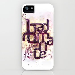 Bad Romance iPhone Case