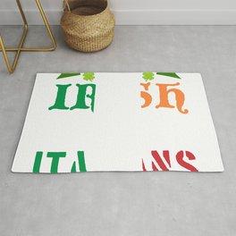 Everyone Is A Little Irish On St. Patrick's Day Except Italians Were Still Italians T-shirt Design Rug
