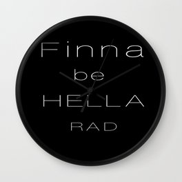 Hella Rad Wall Clock
