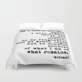 Charles Bukowski Typewriter Quote Centers Duvet Cover