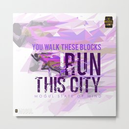 I run This City Metal Print