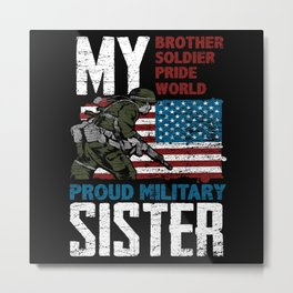 Military Sister Metal Print