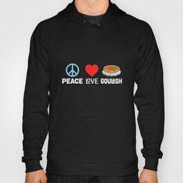 Peace Love Goulash - Funny Hungarian Dish Hoody