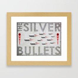 THE SILVER BULLETS Framed Art Print
