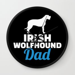 Irish Wolfhound dad Wall Clock