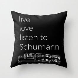 Live, love, listen to Schumann (dark colors) Throw Pillow